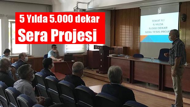 5 Yılda 5.000 dekar Sera Projesi