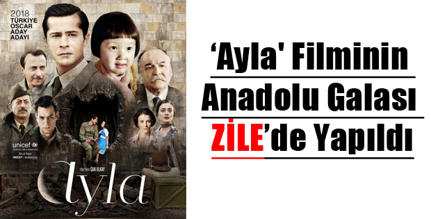 Ayla Filminin Anadolu Galası Tokat'ta Yapıldı-10795