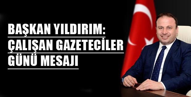 ÇALIŞAN GAZETECİLER GÜNÜ MESAJI-9491