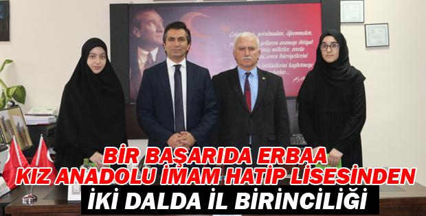 ERBAA KIZ ANADOLU İMAM HATİP LİSESİ İKİ DALDA İL BİRİNCİSİ-11066