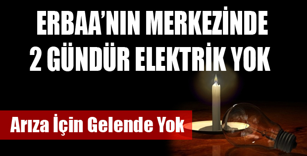 ERBAA'NIN MERKEZİNDE ELEKTRİK YOK YAPACAK EKİPDE YOK-10453