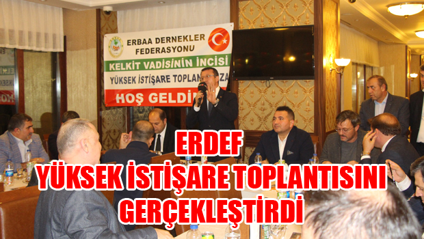 ERDEF YÜKSEK İSTİŞARE TOPLANTISI