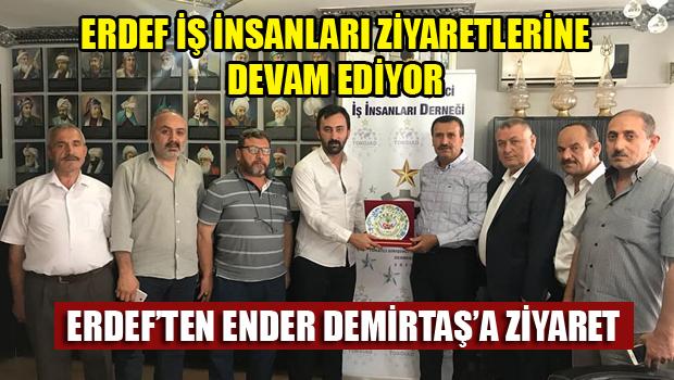 ERDEF'TEN TOKGİAD BAŞKANI ENDER DEMİRTAŞ'A ZİYARET