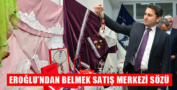 EROĞLUNDAN BELMEK SATIŞ MERKEZİ SÖZÜ-8747