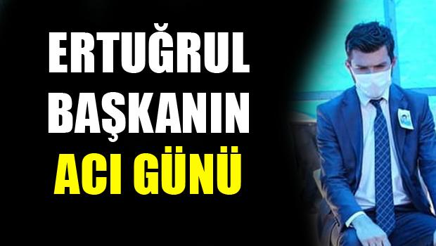 Erbaa Belediye Başkanı Ertuğrul KARAGÖL'ün Acı Günü