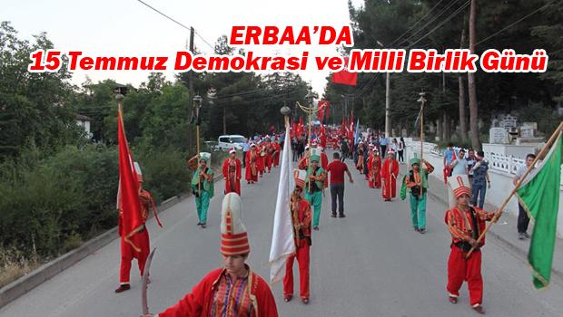 Erbaa'da 15 Temmuz Demokrasi ve Milli Birlik Günü