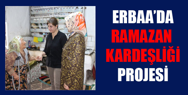Erbaa'da RAMAZAN KARDEŞLİĞİ Projesi