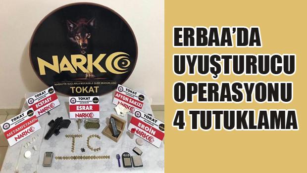 Erbaa'da uyuşturucu operasyonu: 4 tutuklama