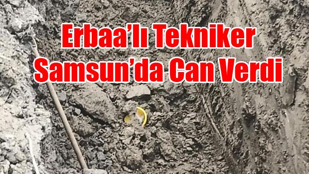 Erbaa'lı Harita Teknikeri Samsunda İş Kazasında Can Verdi
