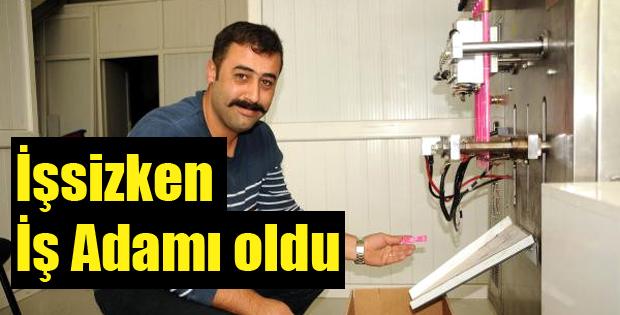 İŞSİZKEN İŞ ADAMI OLDU -10678