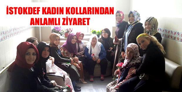 İSTOKDEF KADIN KOLLARINDAN ANLAMLI ZİYARET-7109