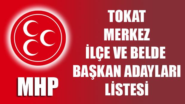 MHP Tokat Merkez İlçe ve Belde Başkan Adayları