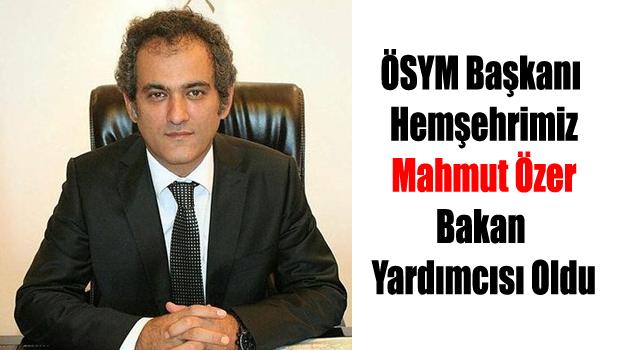 ÖSYM Başkanı Mahmut Özer, Milli Eğitim Bakan yardımcısı oldu