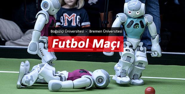 Robot futbol takımlarından gösteri maçı