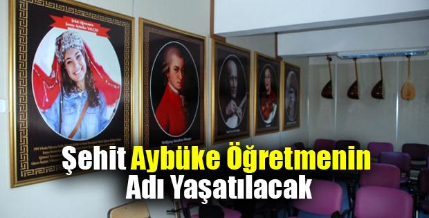 Şehit Aybüke Öğretmenin Adı Müzik Sınıfına Verildi-11047