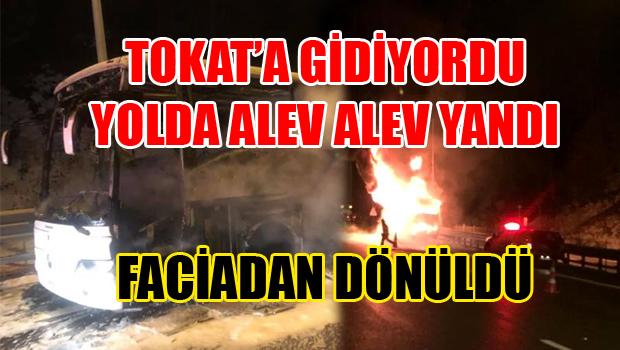 Tokat'a Giden Otobüs TEM Otoyolu'nda yandı: 32 kişi faciadan son anda kurtuldu