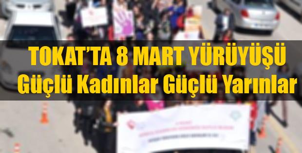 Tokat'ta 8 Mart Yürüyüşü