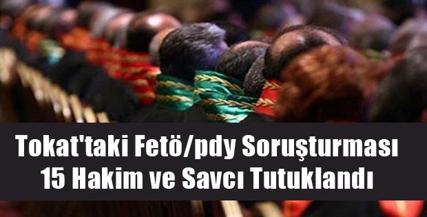Tokat'taki Fetö/pdy Soruşturması
