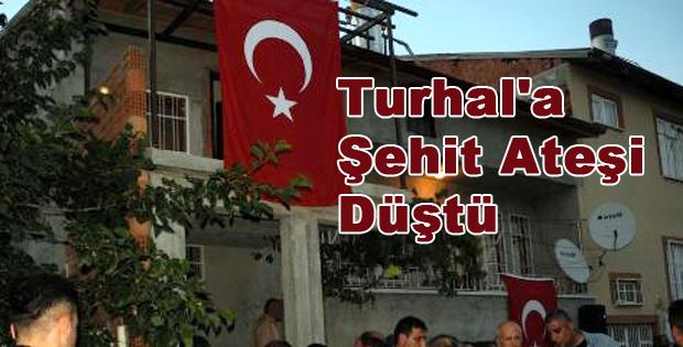 Turhal'a Şehit Ateşi Düştü-10282