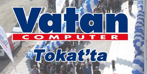 Vatan Bilgisayar 52. Magazasını Tokat'ta Açtı