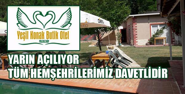 YEŞİL KONAK BUTİK OTEL YARIN POLENEZKÖY'DE AÇILIYOR-10456