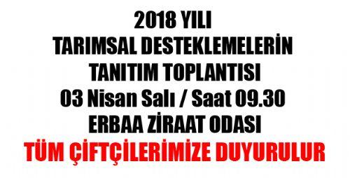 2018 YILI TARIMSAL DESTEKLEMELERİN TANITIM TOPLANTISI