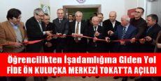 Fide Ön Kuluçka Merkezi Tokat'ta Açıldı