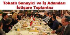Tokat'lı Sanayici ve İş Adamları İstişare Toplantısı