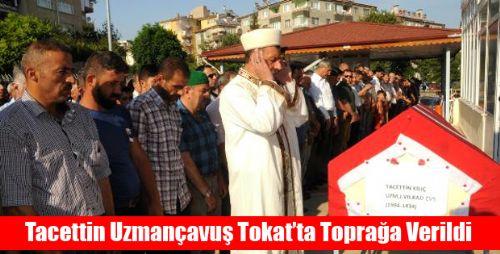 Uzman Çavuş Tacettin Kılıç Tokat'ta Defnedildi
