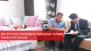 Tokatta 17 yaşındaki Sefa Melek'e yardım eli uzandı.