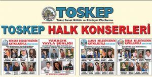 TOSKEP Halk Konserleri Bayramda Tokatlıları Coşturacak