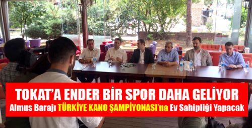 2018 TÜRKİYE KANO ŞAMPİYONASI ALMUS'TA YAPILACAK.