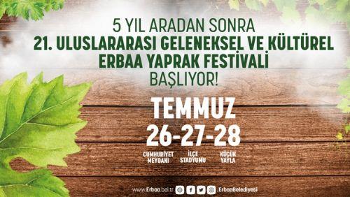 21. Uluslararası Geleneksel ve Kültürel Erbaa Yaprak Festivaline Davetlisiniz
