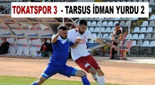 TOKATSPOR 3 - TARSUS İDMAN YURDU 2