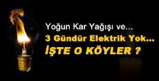 3 Gündür Elektrikler Yok