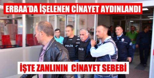 Erbaa'da İşlenen  Cinayet AYDINLANDI