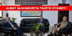 ALBAY ALACAKURT'A TAZİYE ZİYARETİ