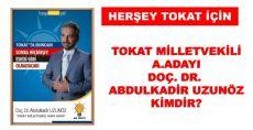 Abdulkadir Uzunöz Tokat Milletvekili A.Adayı