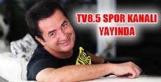 Acun Ilıcalı'nın Spor Kanalı TV 8,5 Yayında