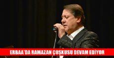 Ahmet Özhan  Erbaalılara Konuk Oldu