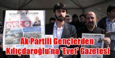 Ak Partili Gençlerden Kılıçdaroğlu'na Evet Gazetesi