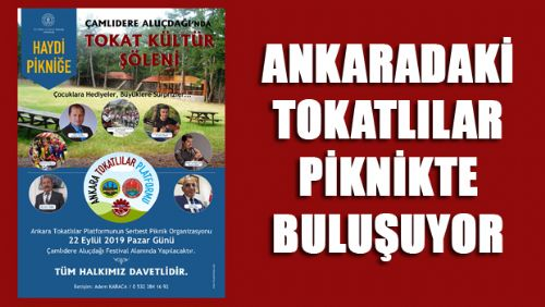 Ankara Tokatlılar Platformu Pikniğine Davetlisiniz