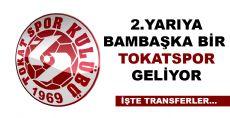 BAMBAŞKA BİR TOKATSPOR GELİYOR