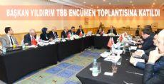 Başkan Yıldırım TBB Encümen Toplantısına Katıldı