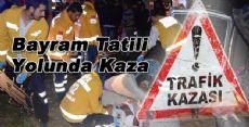 Bayram Tatili Yolunda Kaza 7 Yaralı