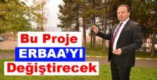 Bu Proje Erbaa'yı Değiştirecek