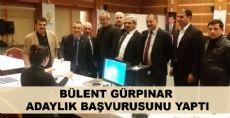 Bülent Gürpınar Milletvekilliği Adaylığı Başvurusunu Yaptı
