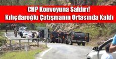 CHP Konvoyuna Silahlı Saldırı