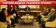 CHP'DEN BAŞKAN YILDIRIM'A ZİYARET