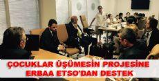 ÇOCUKLAR ÜŞÜMESİN PROJESİNE ERBAA ETSO'DAN DESTEK